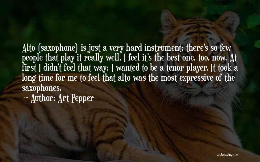 Art Pepper Quotes 1510919