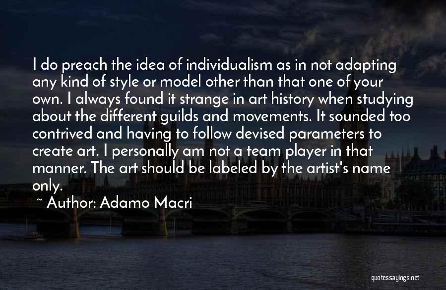 Art Style Quotes By Adamo Macri