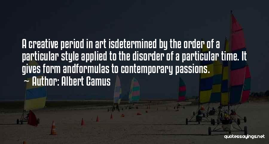 Art Style Quotes By Albert Camus