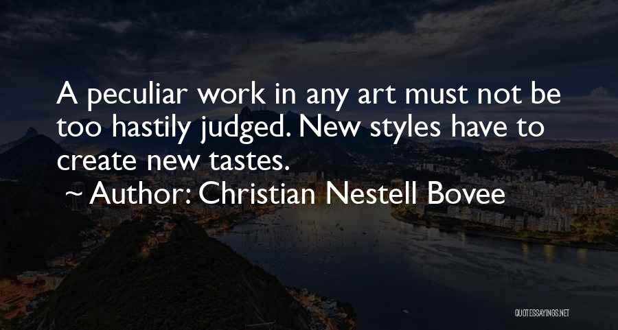 Art Style Quotes By Christian Nestell Bovee