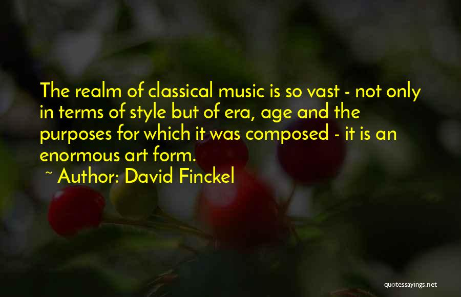 Art Style Quotes By David Finckel