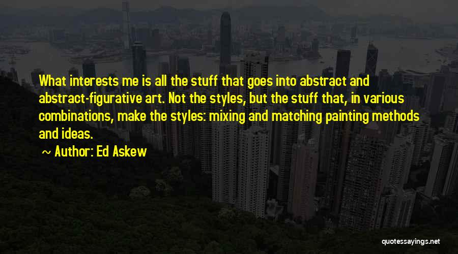 Art Style Quotes By Ed Askew