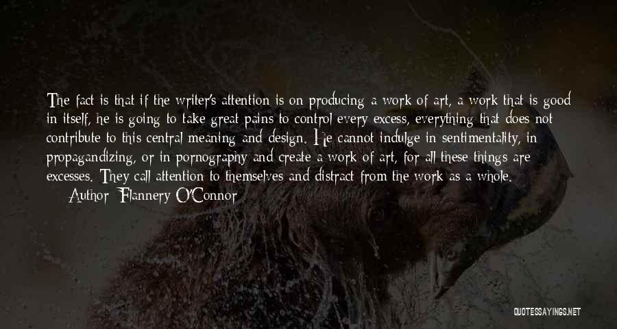 Art Style Quotes By Flannery O'Connor