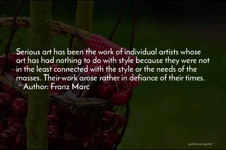 Art Style Quotes By Franz Marc