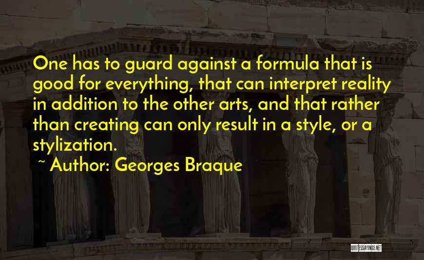 Art Style Quotes By Georges Braque