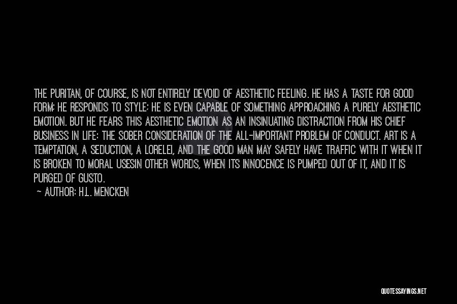 Art Style Quotes By H.L. Mencken