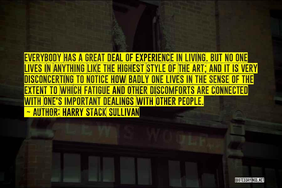 Art Style Quotes By Harry Stack Sullivan