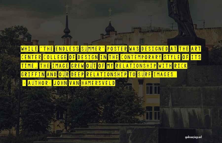 Art Style Quotes By John Van Hamersveld