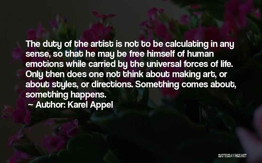 Art Style Quotes By Karel Appel