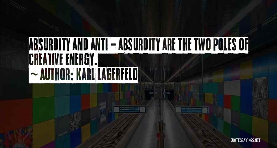 Art Style Quotes By Karl Lagerfeld
