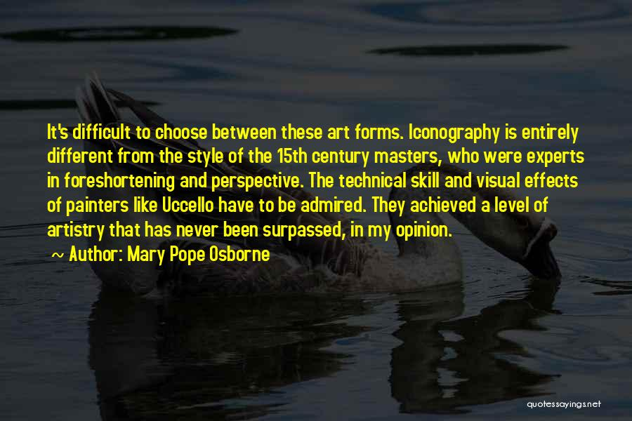 Art Style Quotes By Mary Pope Osborne