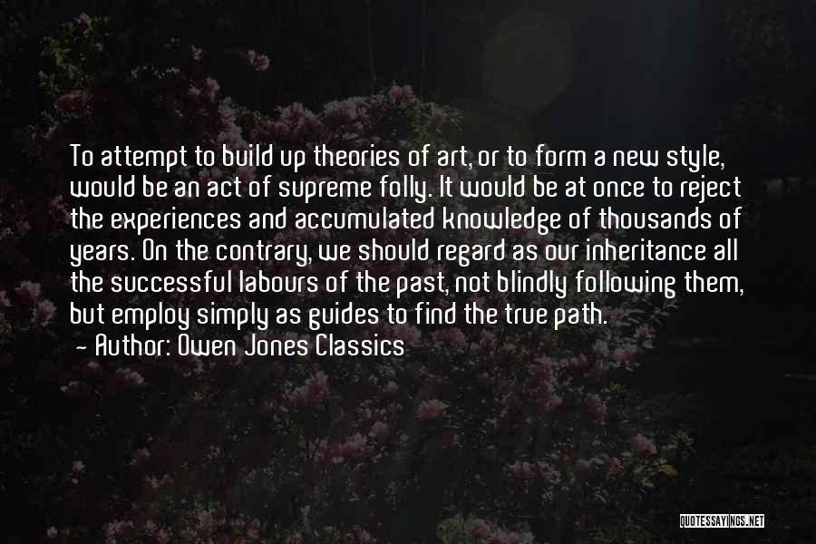 Art Style Quotes By Owen Jones Classics