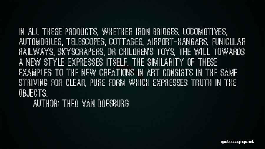 Art Style Quotes By Theo Van Doesburg