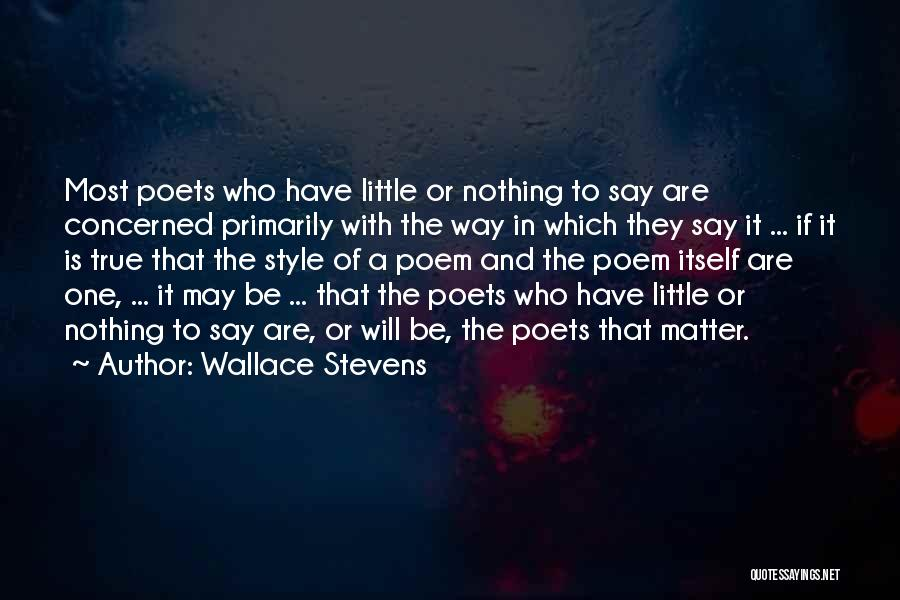 Art Style Quotes By Wallace Stevens