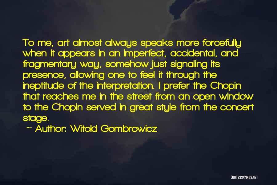 Art Style Quotes By Witold Gombrowicz