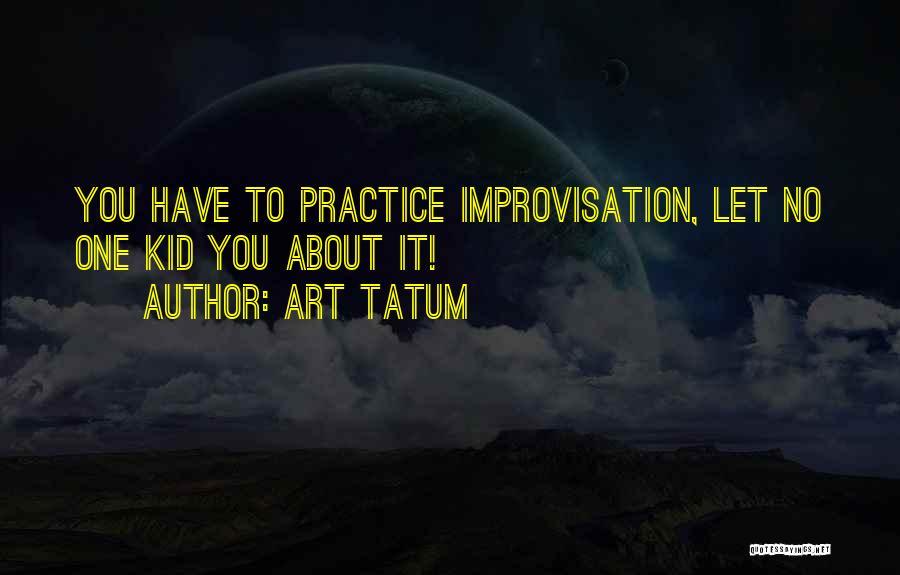 Art Tatum Quotes 662421
