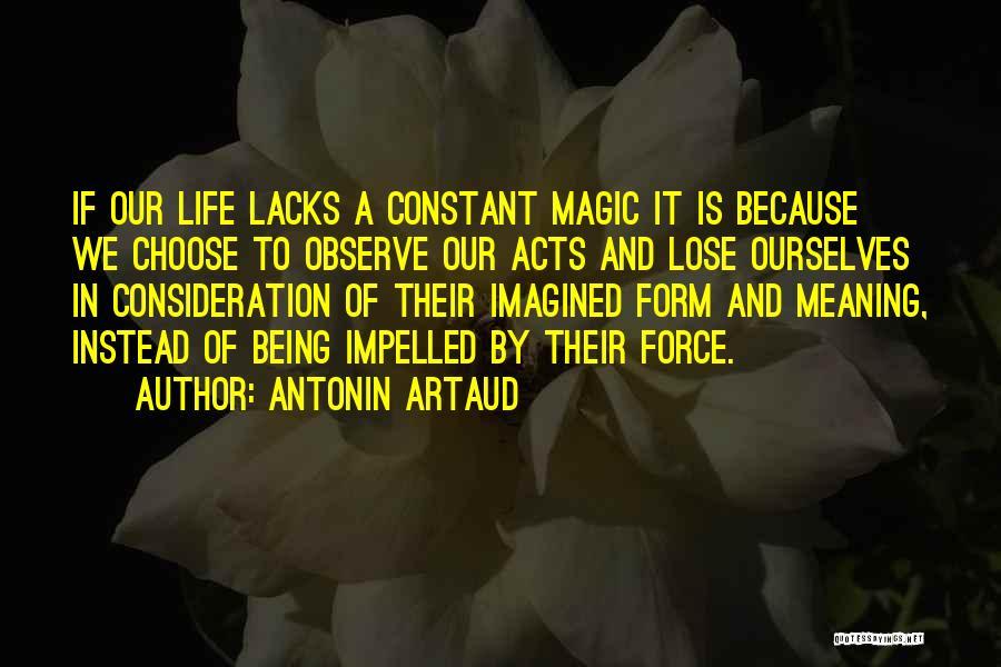 Artaud Quotes By Antonin Artaud