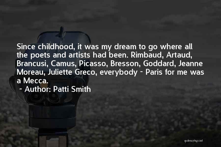 Artaud Quotes By Patti Smith