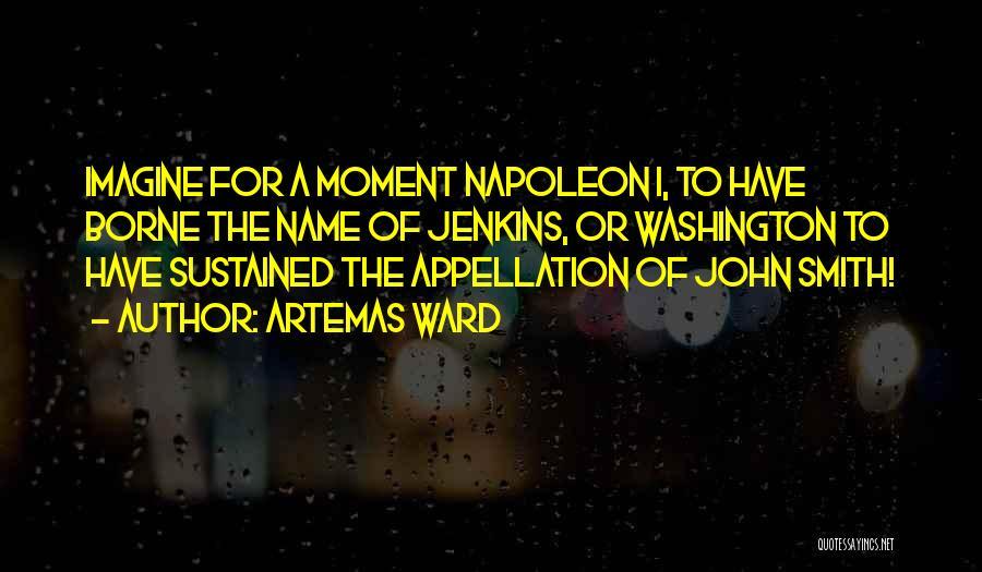 Artemas Ward Quotes 1458928