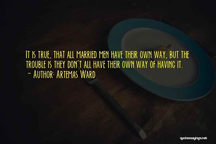 Artemas Ward Quotes 1864998