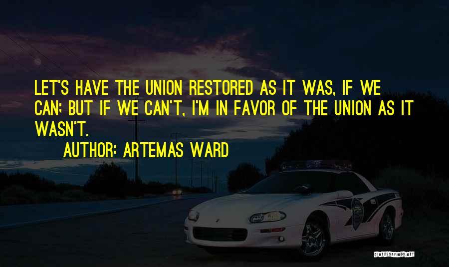 Artemas Ward Quotes 2268940