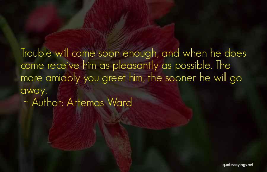 Artemas Ward Quotes 576222