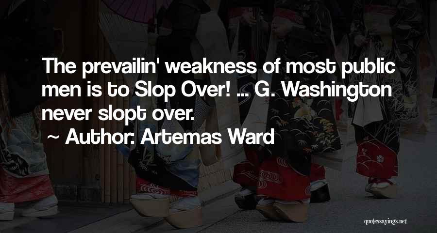 Artemas Ward Quotes 589495