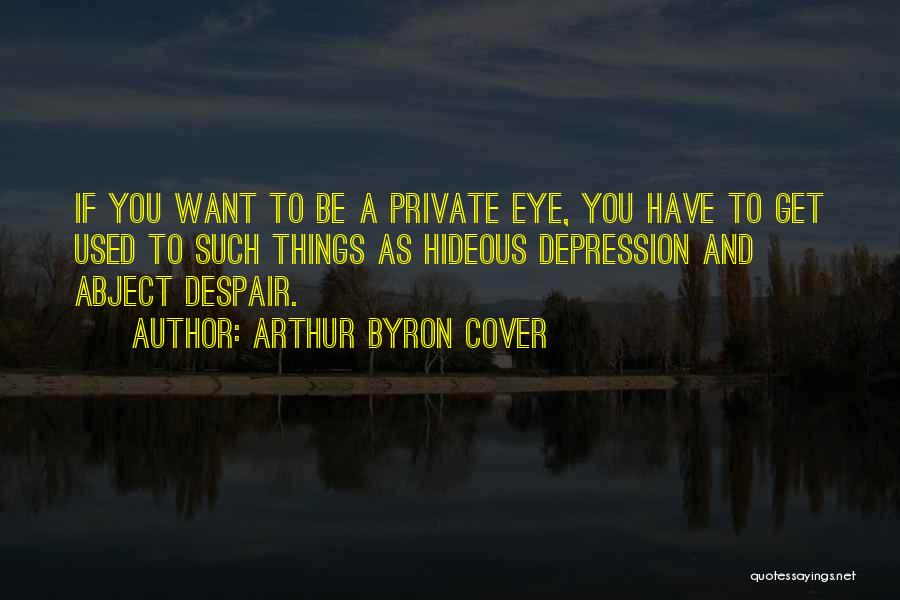 Arthur Byron Cover Quotes 694795