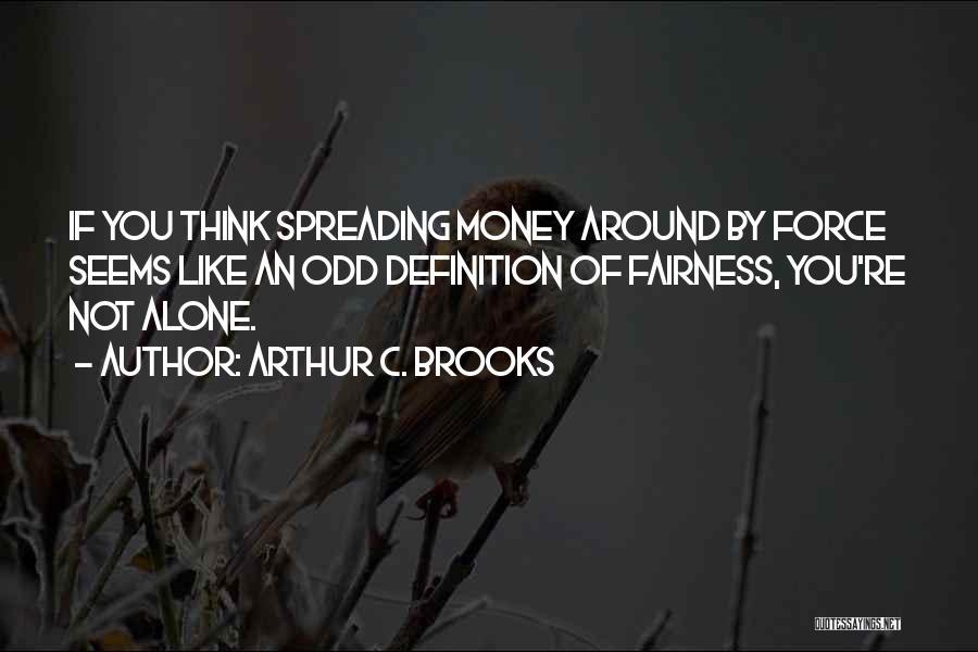 Arthur C. Brooks Quotes 1131765