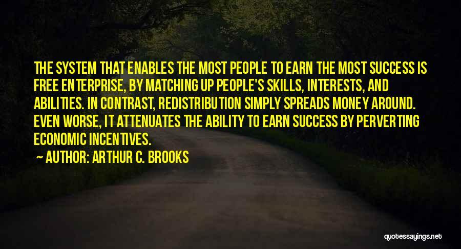 Arthur C. Brooks Quotes 123386