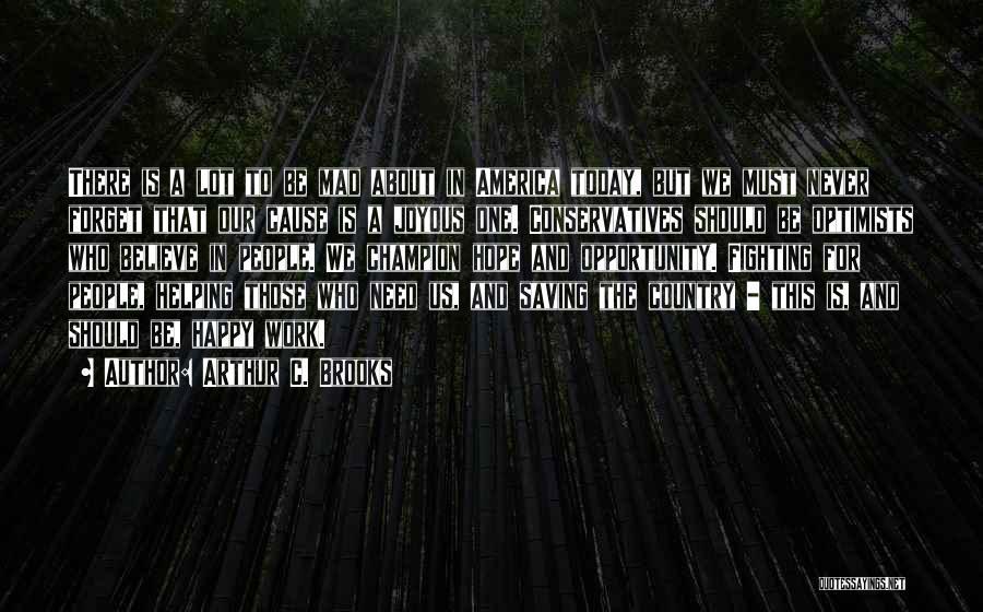 Arthur C. Brooks Quotes 1351183
