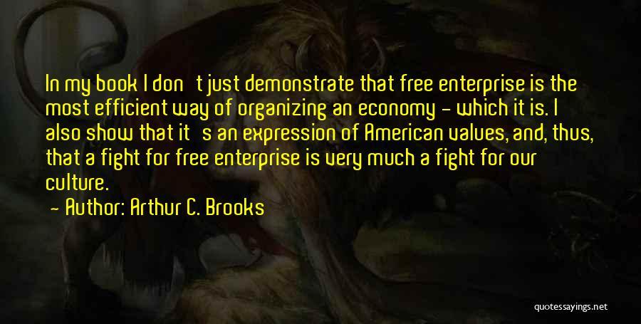 Arthur C. Brooks Quotes 1537022