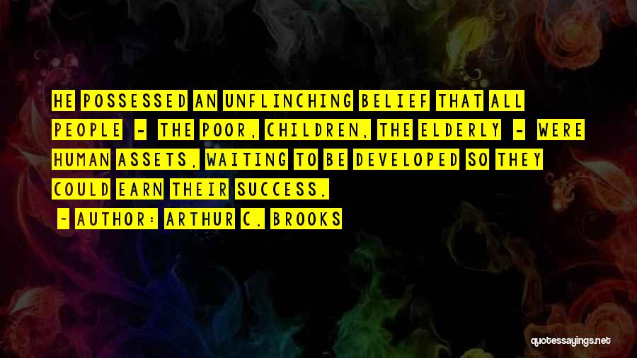 Arthur C. Brooks Quotes 1680728