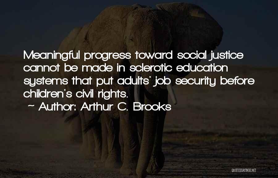 Arthur C. Brooks Quotes 1708435