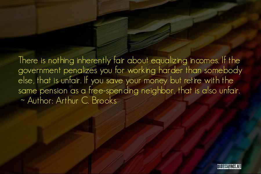 Arthur C. Brooks Quotes 1844596