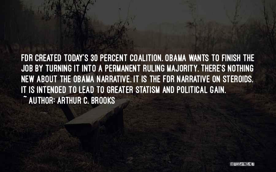 Arthur C. Brooks Quotes 2262177