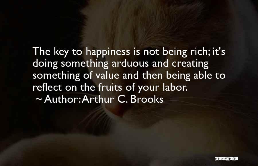 Arthur C. Brooks Quotes 610645