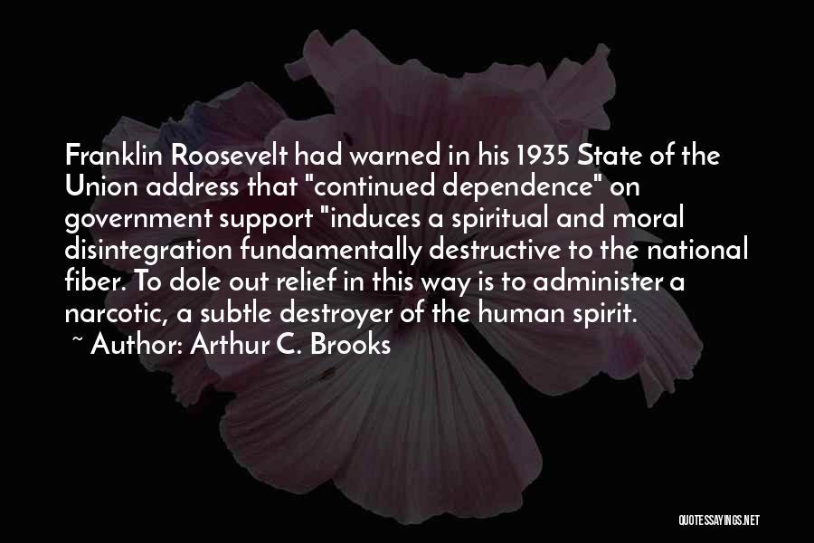 Arthur C. Brooks Quotes 677397