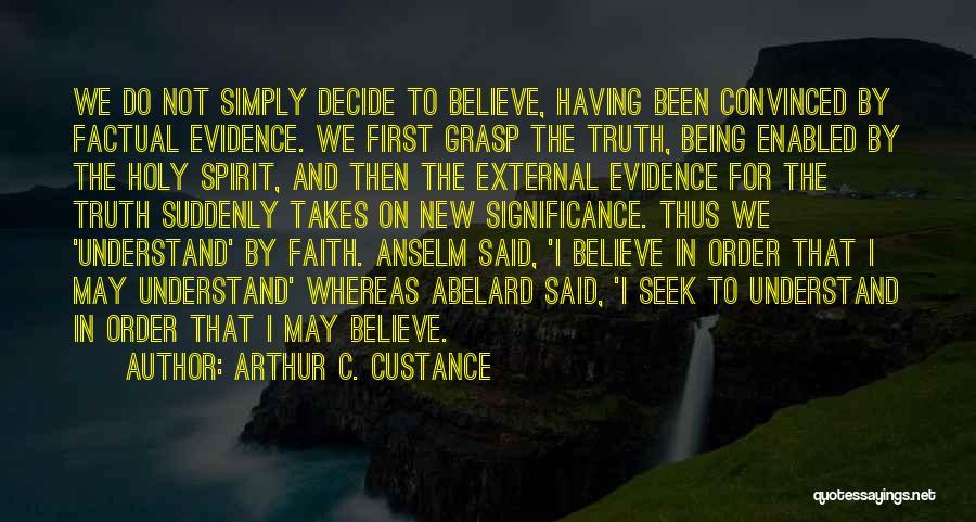 Arthur C. Custance Quotes 1861601