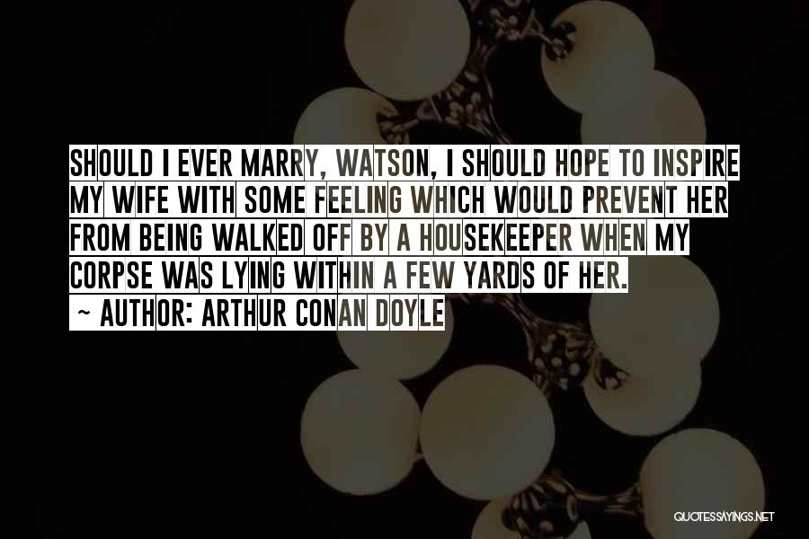 Arthur Conan Doyle Quotes 1589076