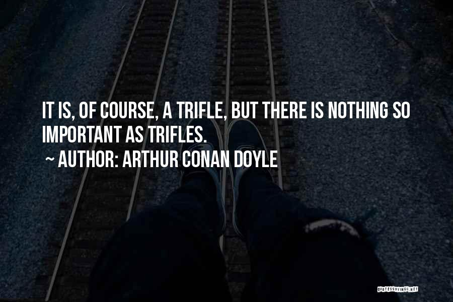 Arthur Conan Doyle Quotes 168464
