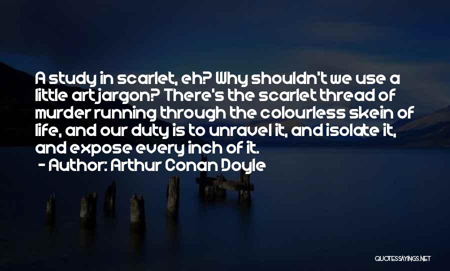 Arthur Conan Doyle Quotes 1819820