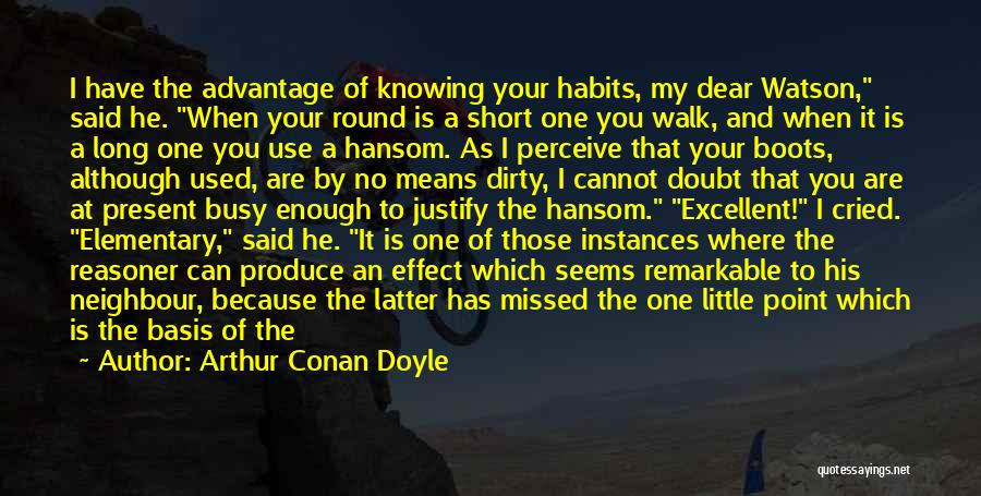 Arthur Conan Doyle Quotes 224611
