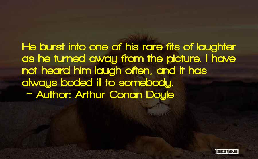 Arthur Conan Doyle Quotes 306089