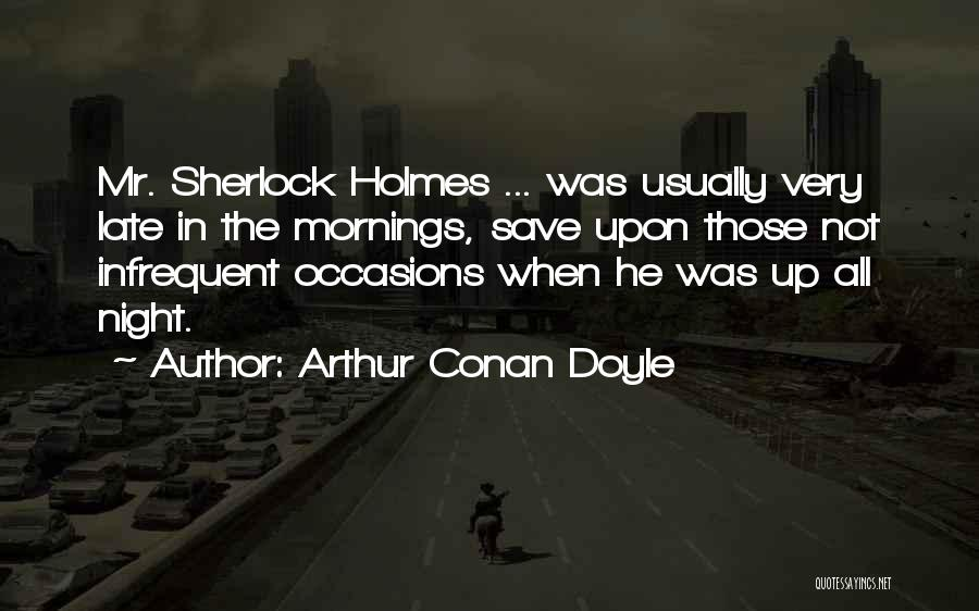 Arthur Conan Doyle Quotes 371328