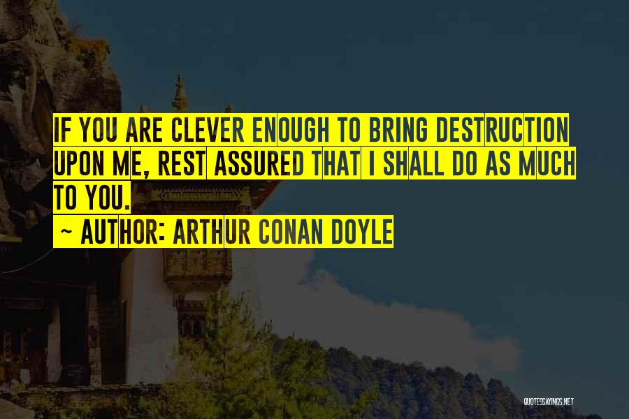 Arthur Conan Doyle Quotes 648647