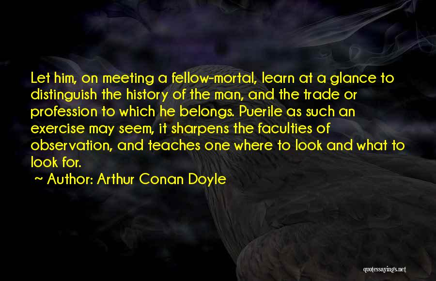 Arthur Conan Doyle Quotes 848449