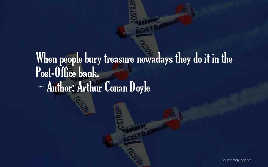 Arthur Conan Doyle Quotes 960014