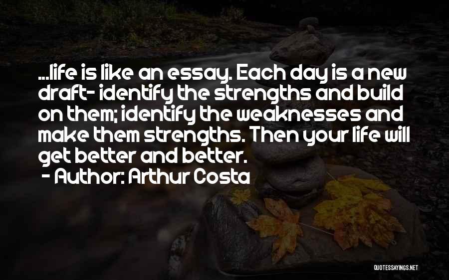 Arthur Costa Quotes 1622449