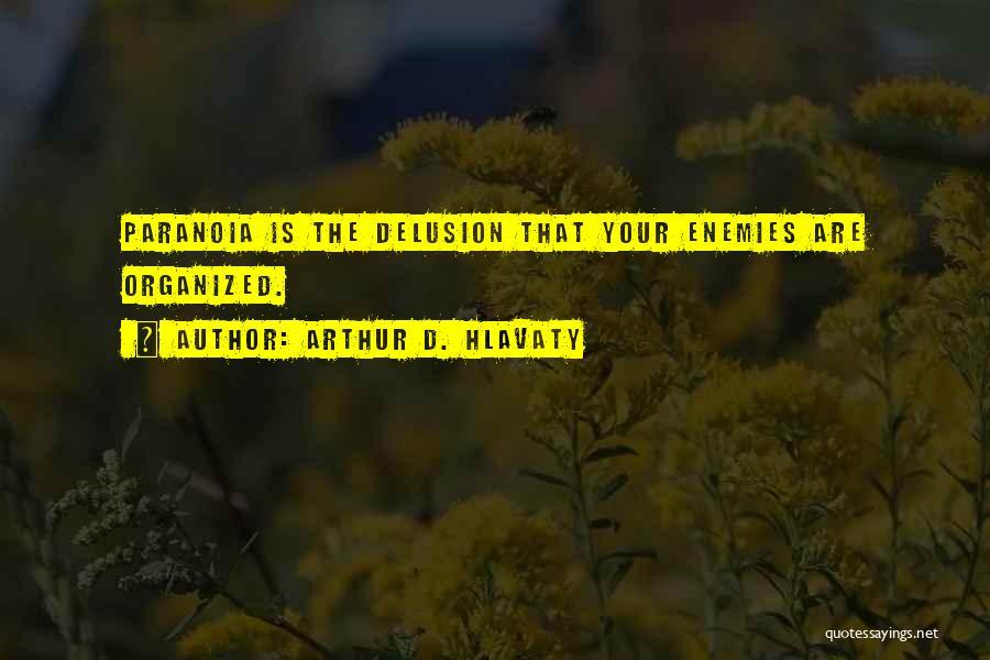 Arthur D. Hlavaty Quotes 1431079